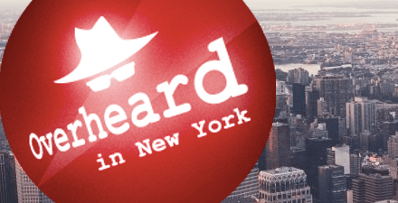 Founded Overheard in New York