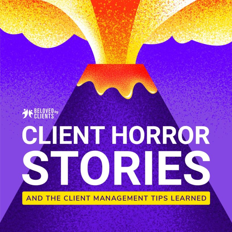 "Launched ""Client Horror Stories"" Podcast"
